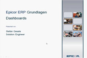 Epicor ERP - Grundlagen: Dashboards